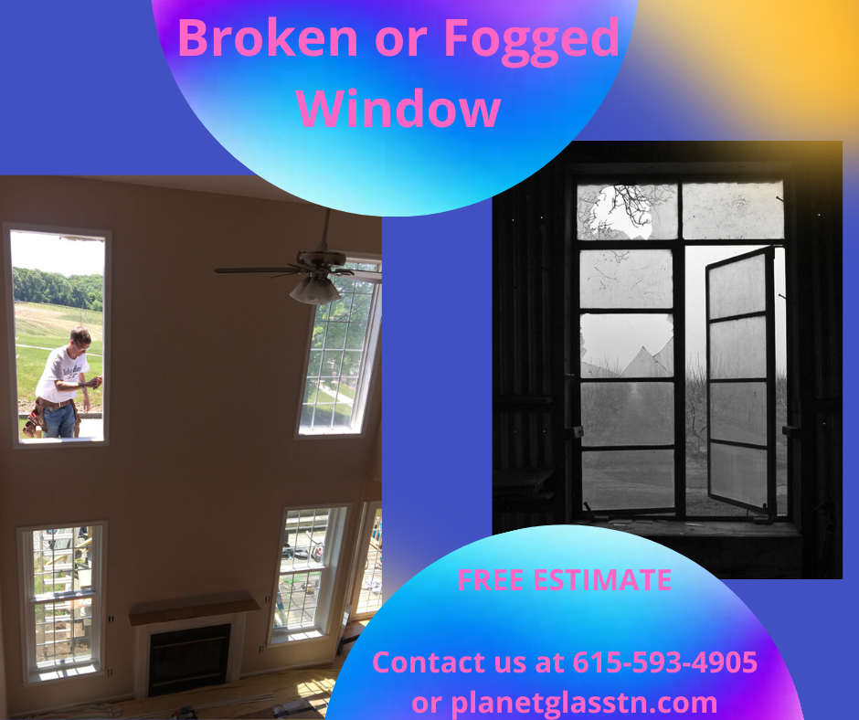 Broken or Fogged Window
